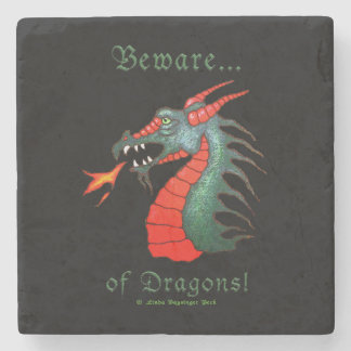 Beware of Dragons! on Black Stone Coaster
