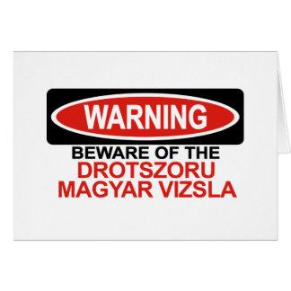 Beware Of Drotszoru Magyar Vizsla Greeting Card