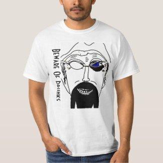 Beware Of Drunks T-Shirt