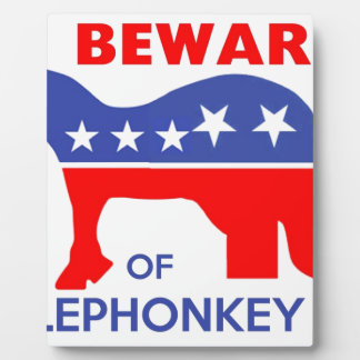 BEWARE OF ELEPHONKEY - activism/libertarian/usa Photo Plaques