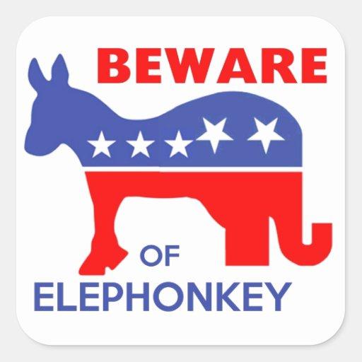 BEWARE OF ELEPHONKEY - activism/libertarian/usa Square Sticker