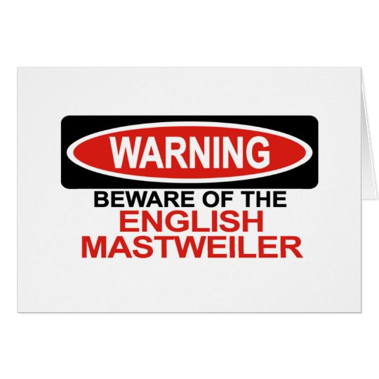 Beware Of English Mastweiler Card