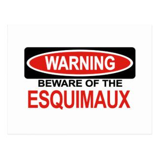 Beware Of Esquimaux Postcard