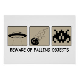 Beware of Falling Objects Poster