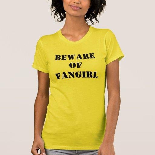 Beware of Fangirl Shirt