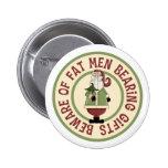 Beware Of Fat Men Funny Christmas Button