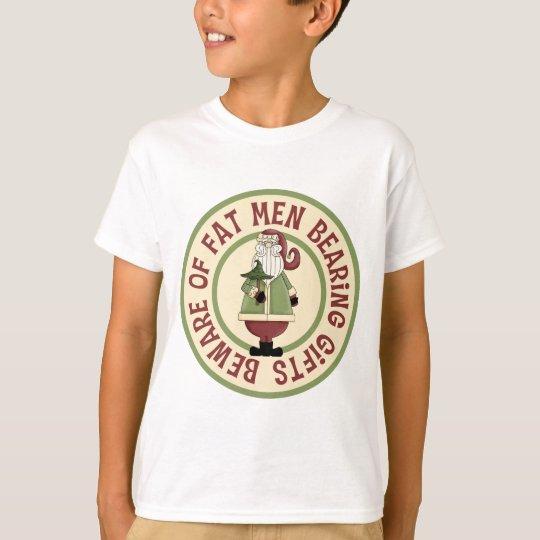 Beware Of Fat Men Funny Christmas Gift T-Shirt