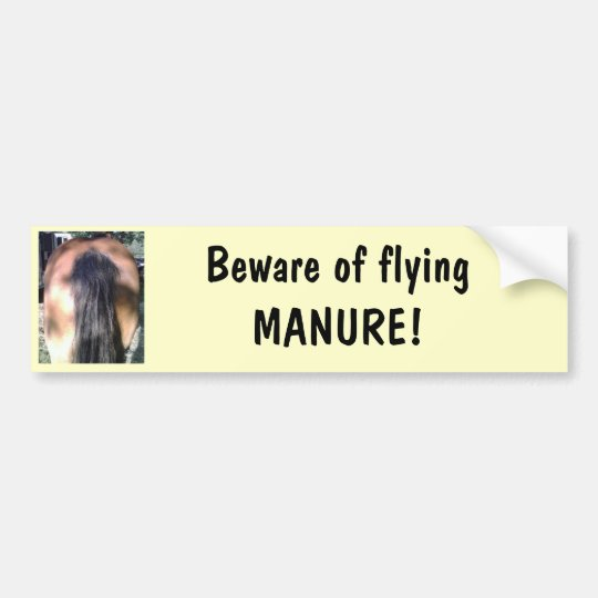 Beware of Flying Horse MANURE Bumper Sticker