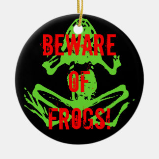 BEWARE OF FROGS! CHRISTMAS TREE ORNAMENTS
