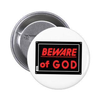 Beware of God Parody Yard Sign Button