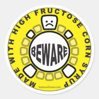 Beware of HFCS Sticker