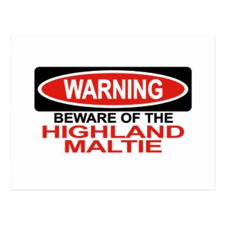 Beware Of Highland Maltie Postcard