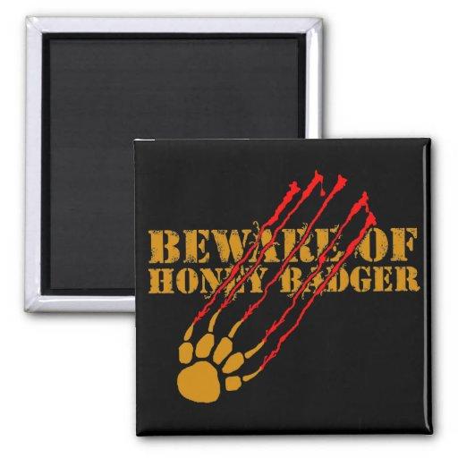 Beware of honey badger 2 inch square magnet
