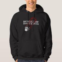 Beware of honey badger hoodie