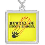 Beware of honey badger custom jewelry