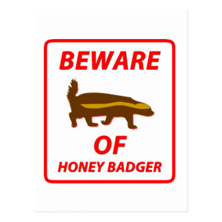 Beware of Honey Badger Postcard