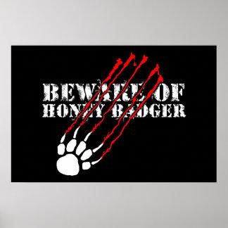 Beware of honey badger poster