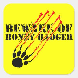 Beware of honey badger square sticker