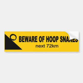 Beware Of Hoop Snakes. Funny bumper sticker. Car Bumper Sticker