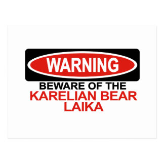 Beware Of Karelian Bear Laika Postcard