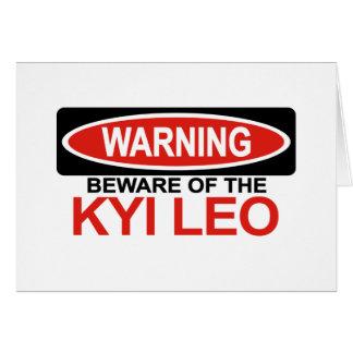 Beware Of Kyi Leo Card