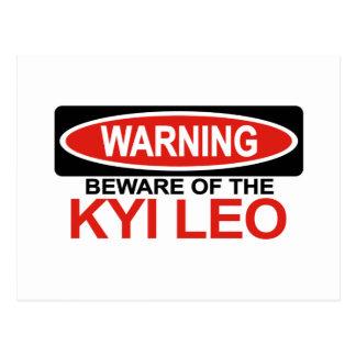 Beware Of Kyi Leo Postcard