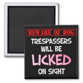 Beware of Licking Dog (Black) 2 Inch Square Magnet