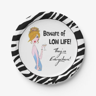 """Beware of Low Life! They""""re Everywhere! Paper Plate"""