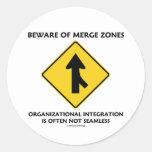 Beware Of Merge Zones Organizational Integration Sticker