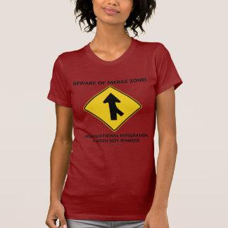 Beware Of Merge Zones Organizational Integration Tee Shirt