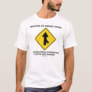 Beware Of Merge Zones (Traffic Merge Sign Humor) T-Shirt