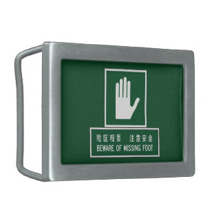 Beware of Missing Foot, Chinese Sign Rectangular Belt Buckle