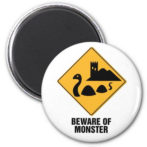 Beware Of Monster Fridge Magnets