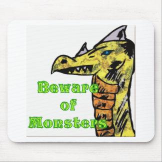 Beware Of monsters Mouse Pad