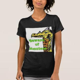 Beware Of monsters Tee Shirt