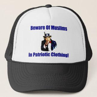 Beware Of Muslims In Patriotic Clothing! Trucker Hat