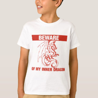 Beware Of My Inner Dragon T-Shirt