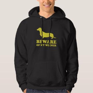 Beware Of My Wiener Hoodie