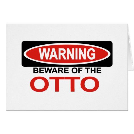 Beware Of Otto Card