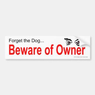 Beware of Owner Bumper Sticker