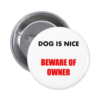 Beware of Owner Pin