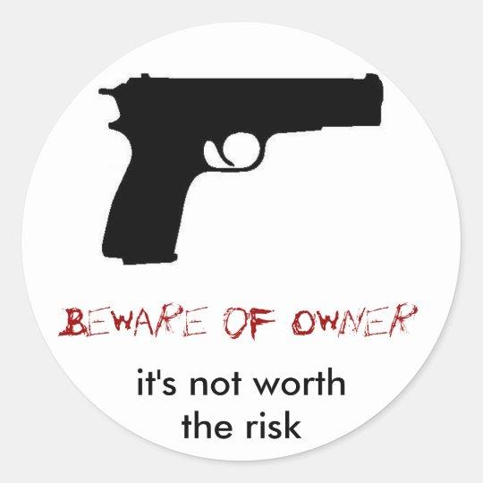 Beware of Owner Classic Round Sticker