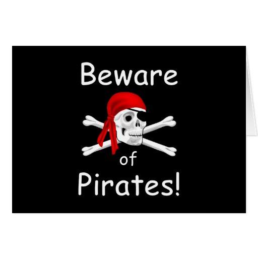 Beware of Pirates Greeting Card