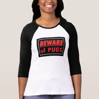 Beware of Pugs Women's 3/4 Long Sleeve T-Shirt