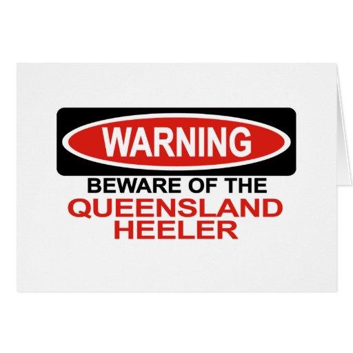 Beware Of Queensland Heeler Greeting Card