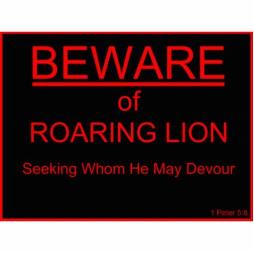 Beware Of Roaring Lion Christian Sign Acrylic Cut Out Zazzle