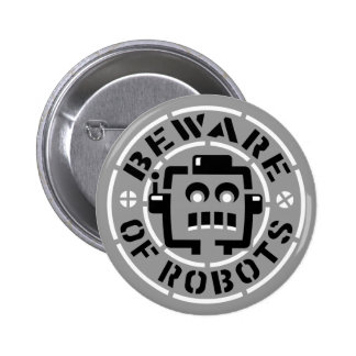 Beware Of Robots Button