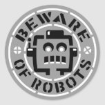 Beware Of Robots Stickers
