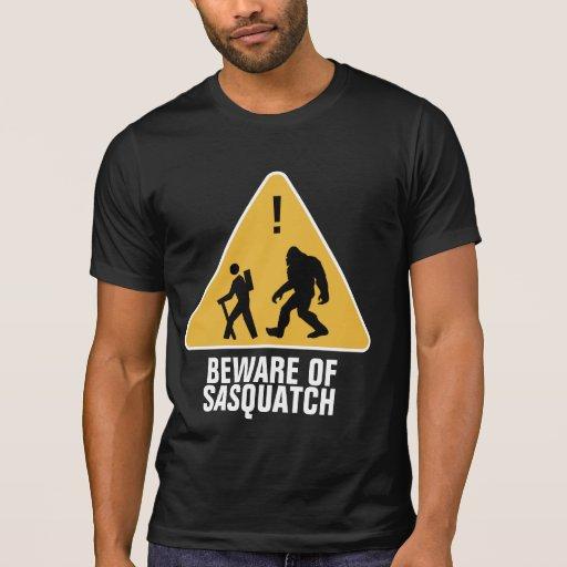 Beware of Sasquatch Tee Shirts