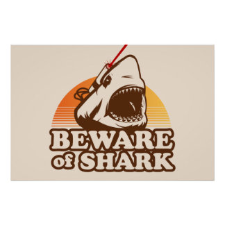 Beware of Sharks with Frickin' Laser Beams Poster